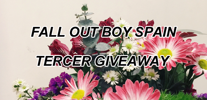 Fall Out Boy Spain | Tercer Giveaway |Cerrado
